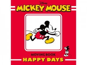 「MICKEY MOUSE MOVING BOOK HAPPY DAYS」